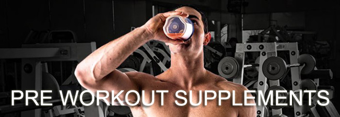 Pre Work Out Bodybuilding Supplements